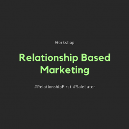 Relationship Based Marketing