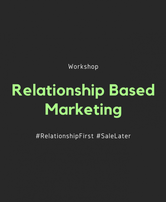 Relationship Based Marketing